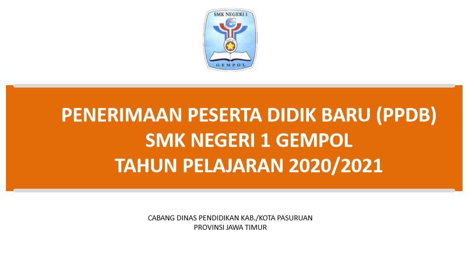 Informasi Penerimaan Peserta Didik Baru (PPDB) Tahun Pelajaran 2020/2021 SMKN 1 Gempol